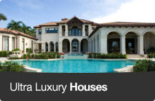 Ultra Luxury Houses
